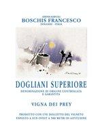 Dogliani Superiore DOCG Vigna dei Prey 2015 Boschis Francesco
